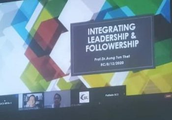 """Integrating Leadership & Followership"" by Dr.Aung Tun Thet"